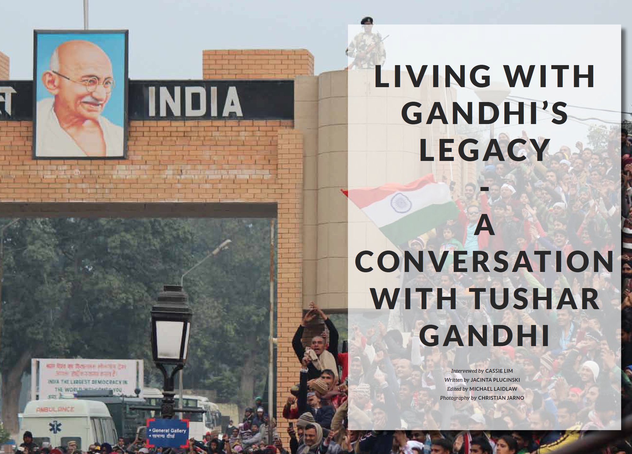 Living with Gandhi's Legacy