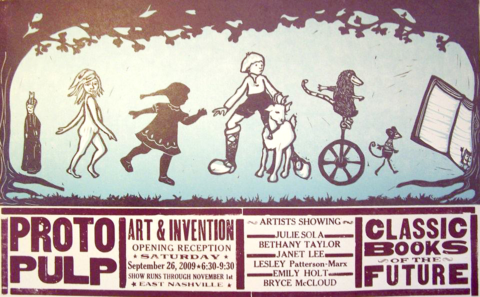 The poster for the very first Proto Pulp Book Show that took place in 2009. This year will mark the 7th Proto Pulp Book Festival in East Nashville!