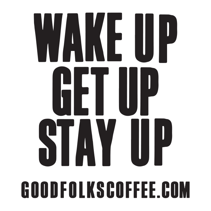 Wake Get Stay — UP