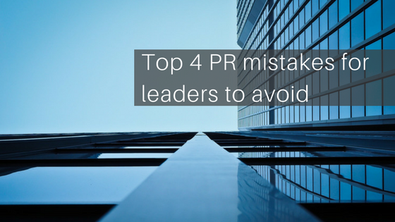 pr-mistakes-leaders-make