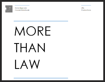 rEAD  ABOUT THE 6 STEPS OF CAREER CHANGE  IN THE  MORE THAN LAW COURSE HANDBOOK