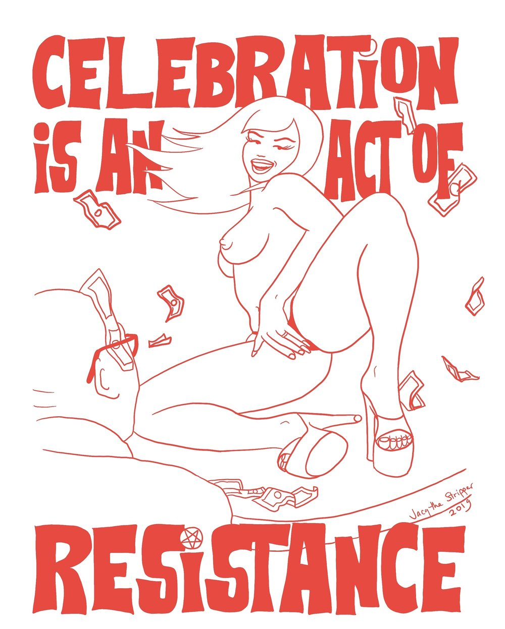 celebration+is+an+act+of+resistance+.jpg