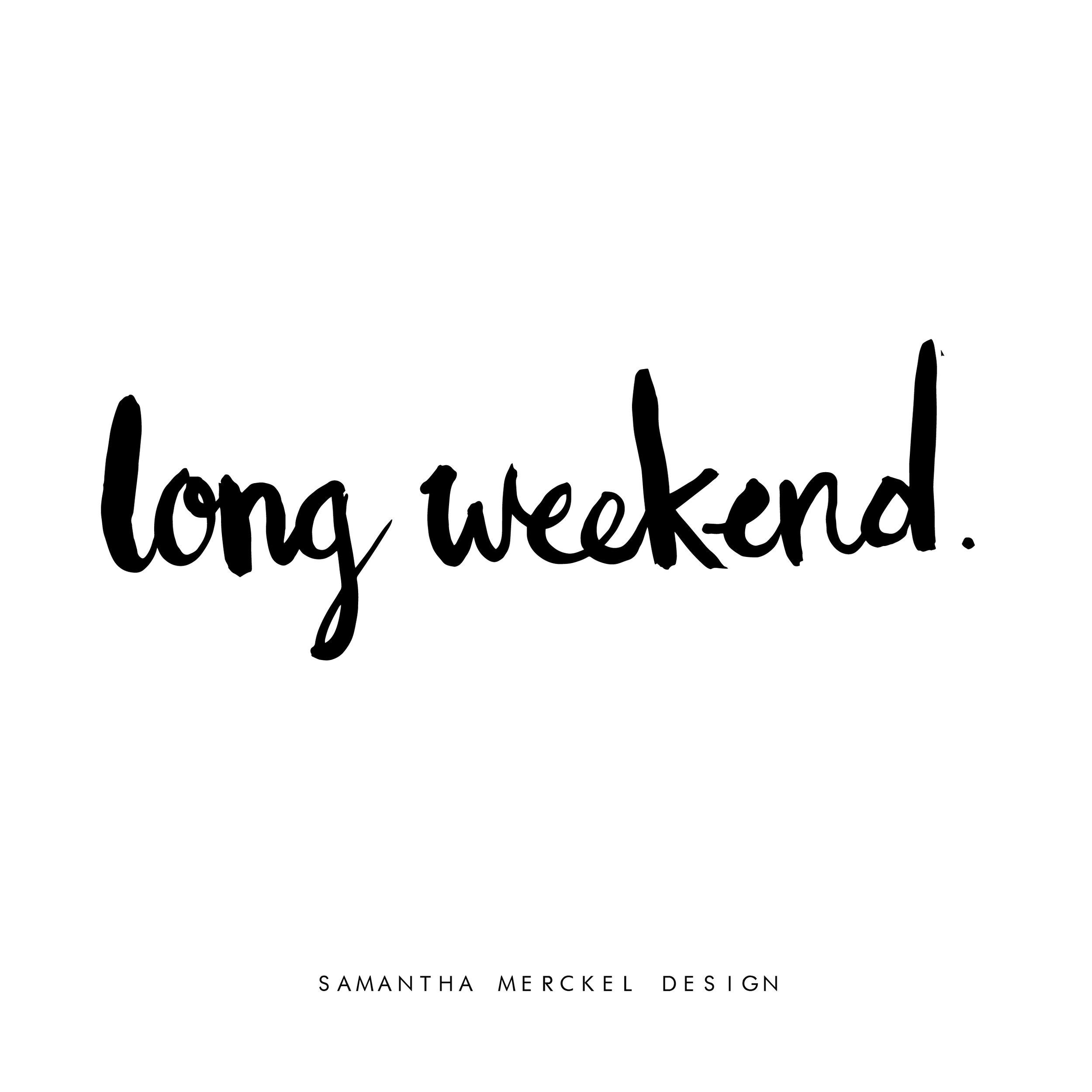 long weekend1-01.jpg
