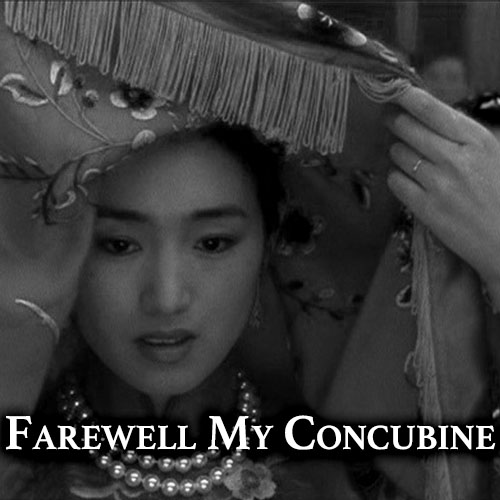 Farewell My Concubine  Chinese Film Series  download  Spring 2019