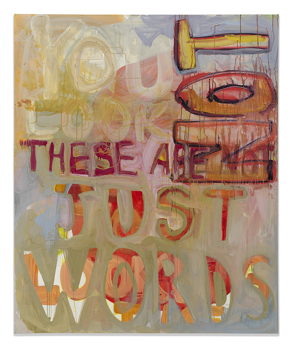 JUST WORDS , 2016, acrylic on canvas, 6' x 5'
