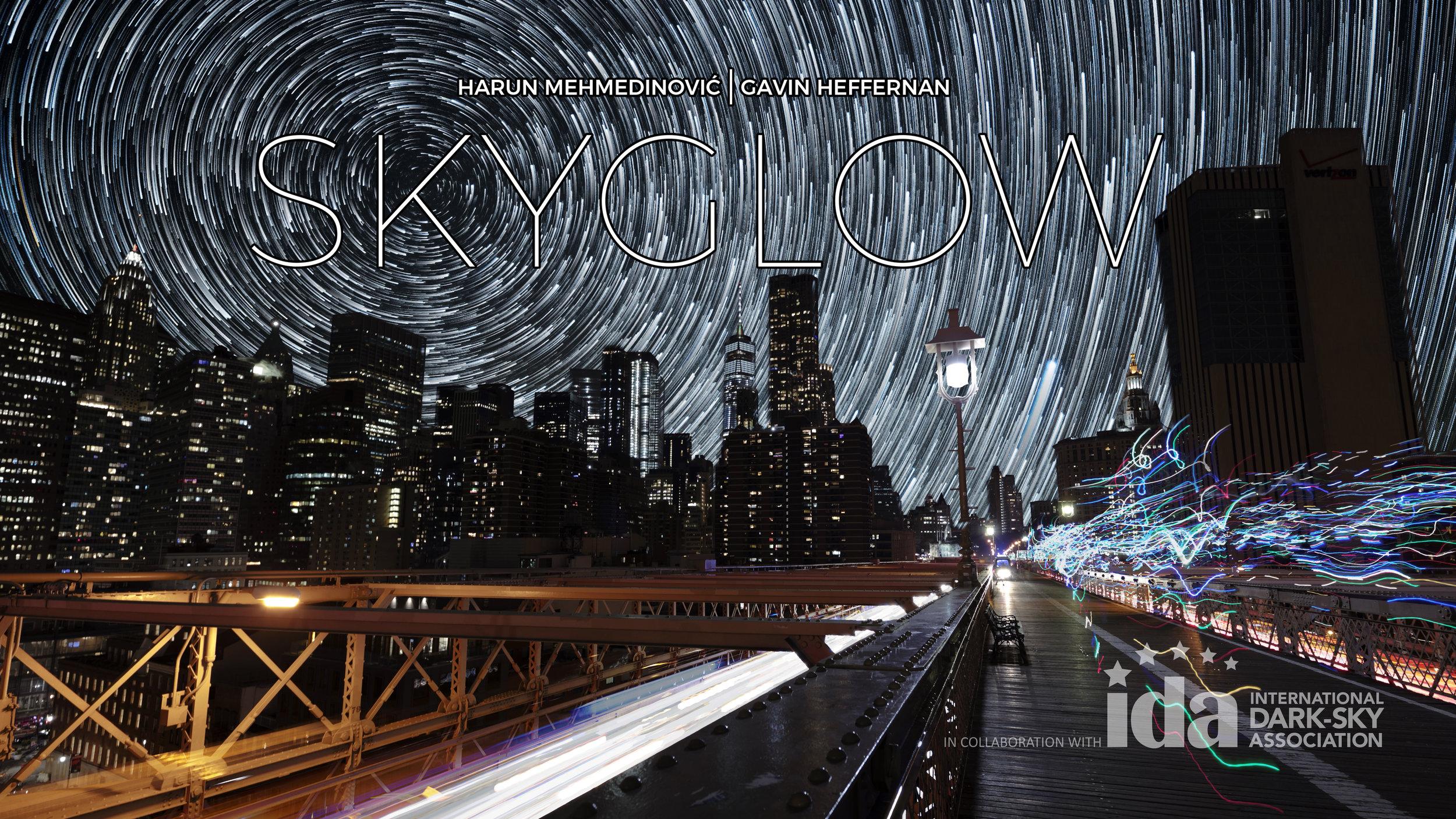 SKYGLOW: NYC (2018)   dir. Harun Mehmedinović & Gavin Heffernan