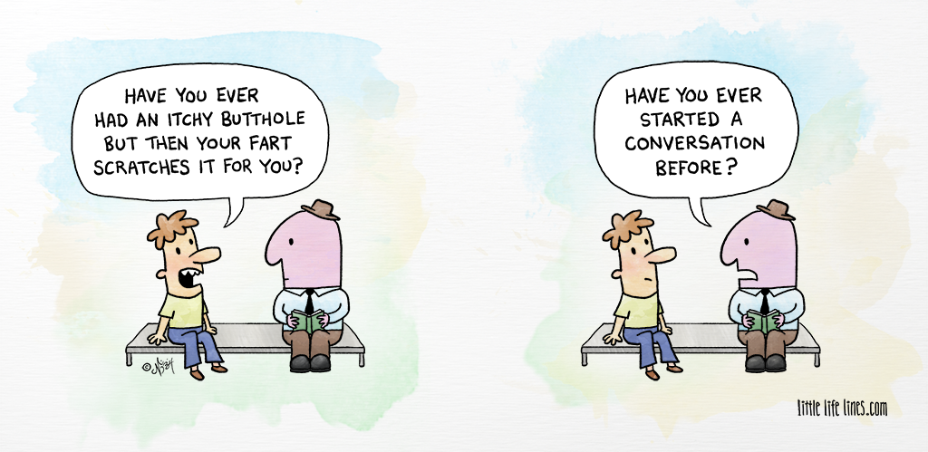 Cartoon Socially awkward weirdo talks about farts scratching his butthole ©little life lines comic by Nick Birch