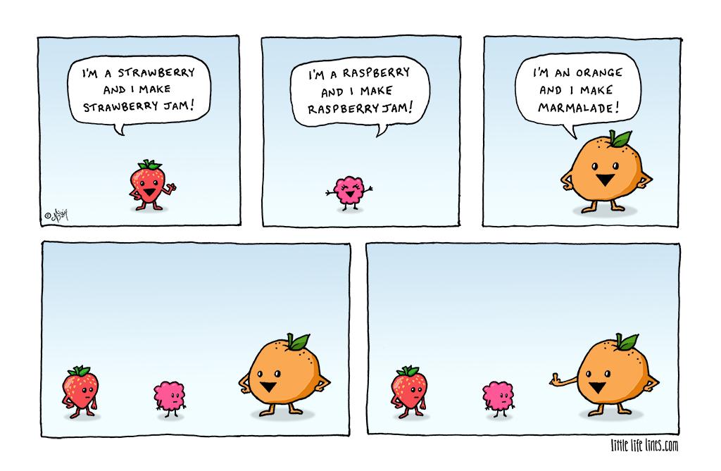 Cartoon Strawberry jam raspberry jam but orange makes marmalade ©little life lines comic by Nick Birch