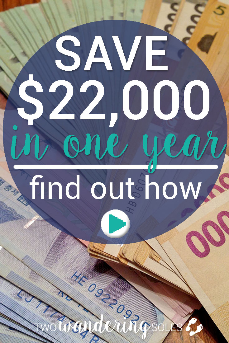How to Save $22,000 in one year