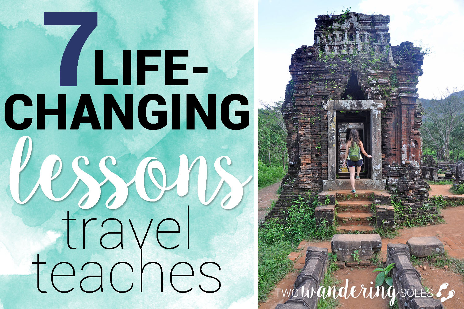 Life Changing Lessons Travel Teaches