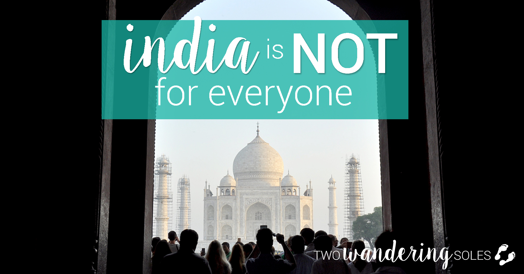 India is not for everyone