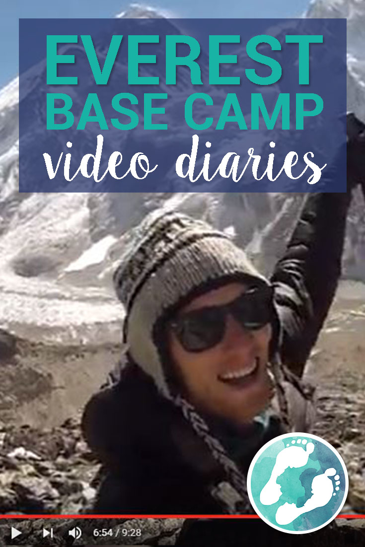 Trek to Everest Base Camp Video Diaries