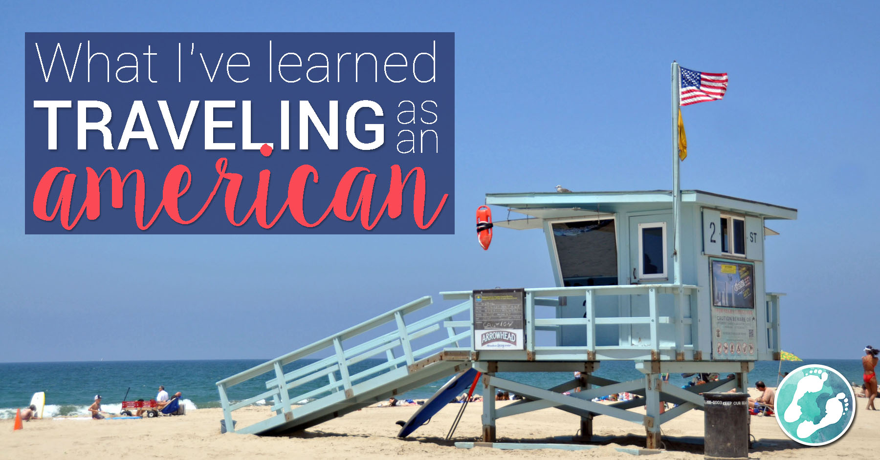 What I've learned traveling as an American