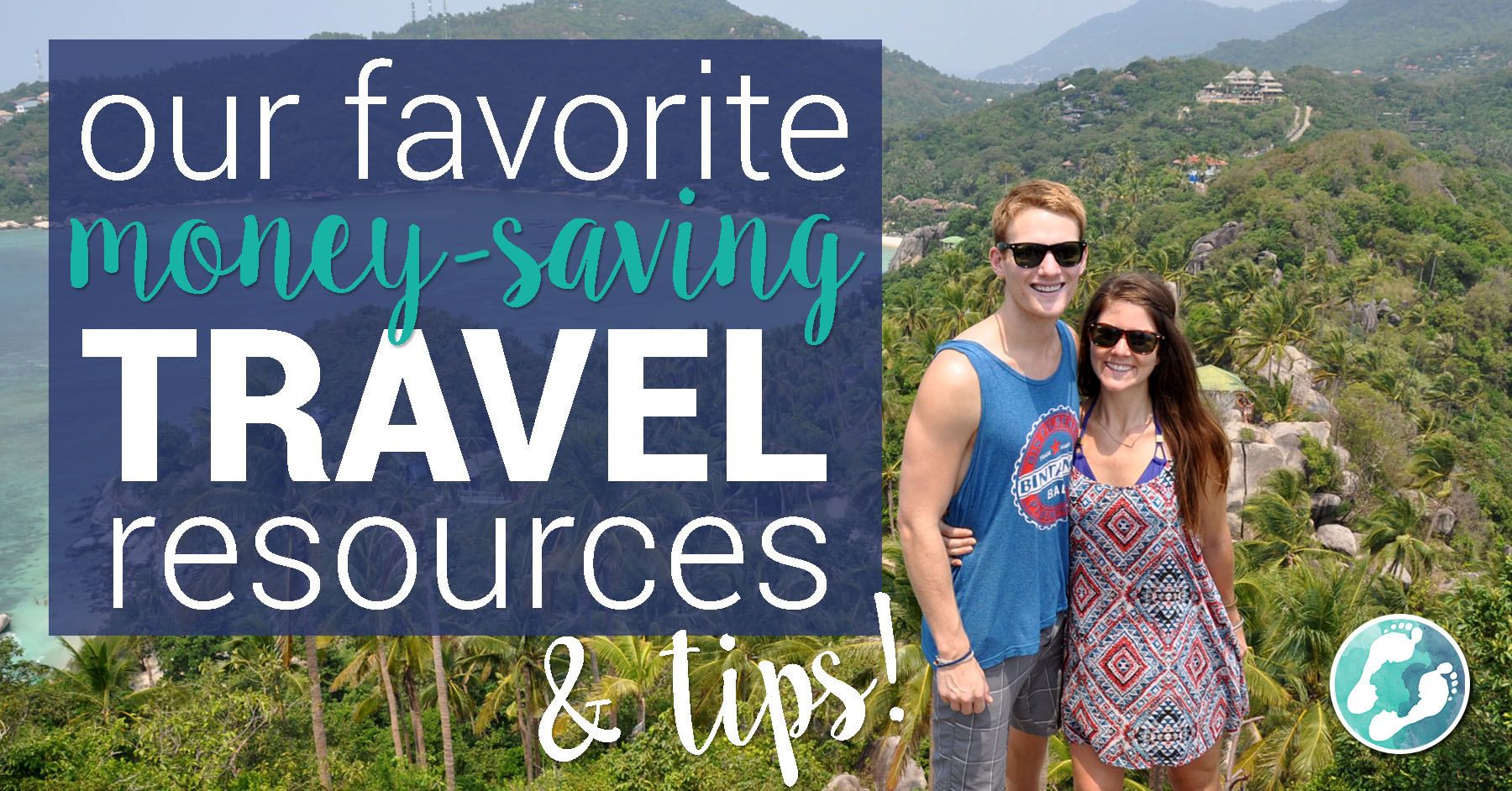 Favorite Money-saving Travel Resources and Tips