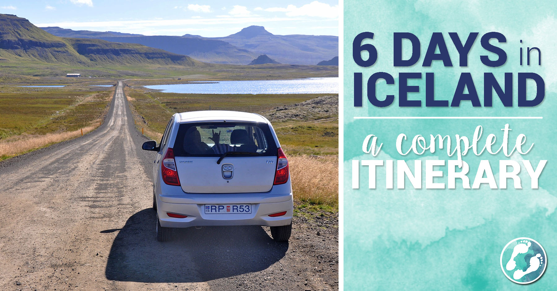 6 Days in Iceland: A Complete Itinerary