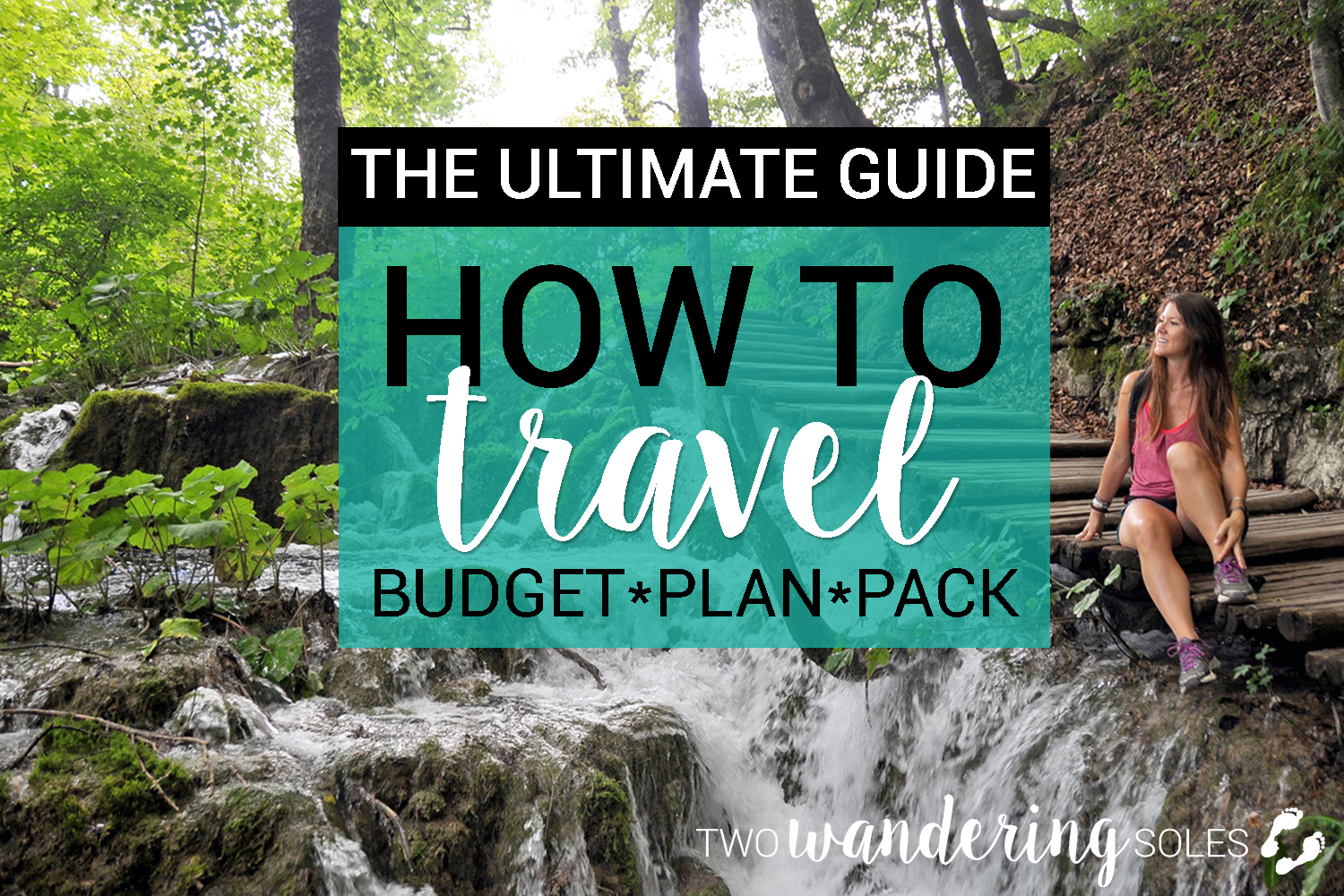The Ultimate Guide: How to travel