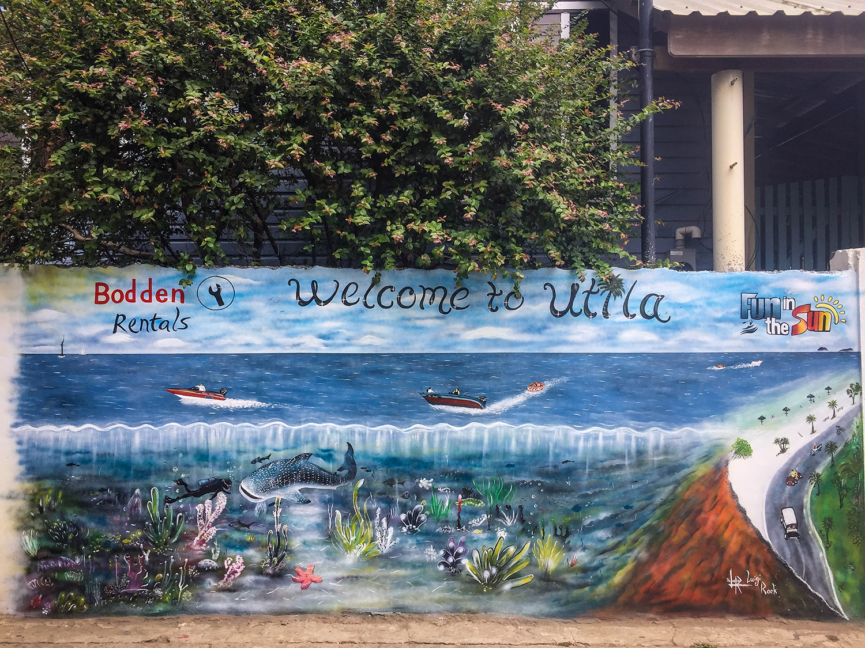 Roatan vs. Utila Honduras Bay Island Welcome to Utila Mural