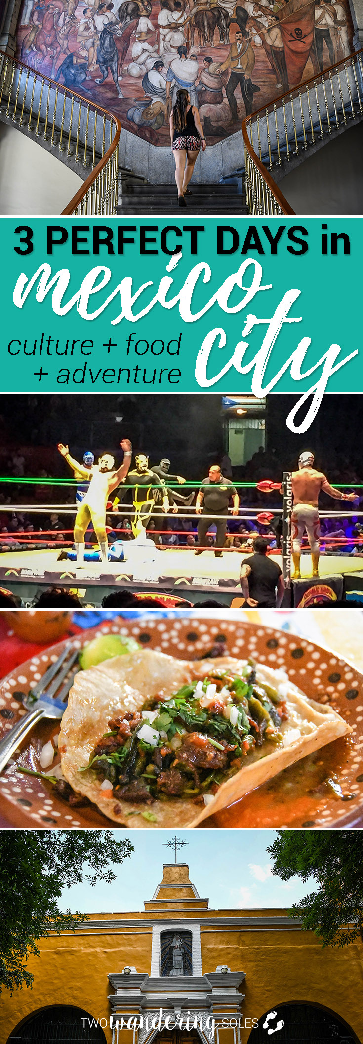 3 Perfect Days in Mexico City