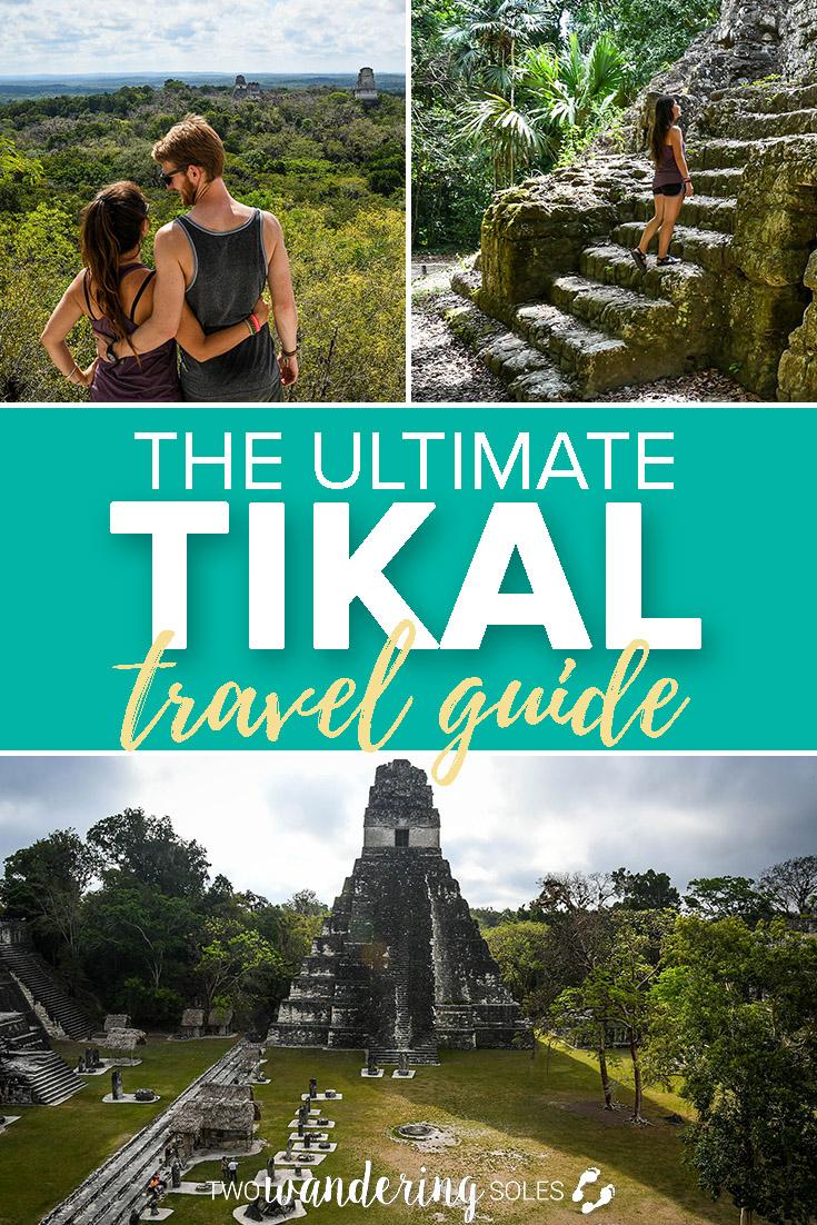 Top Travel Tips for Visiting Tikal Guatemala