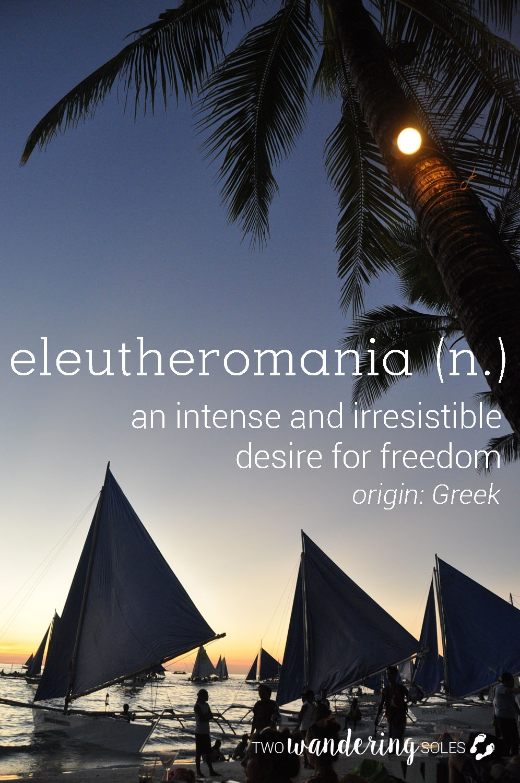 Eleutheromania Awesome Travel Words