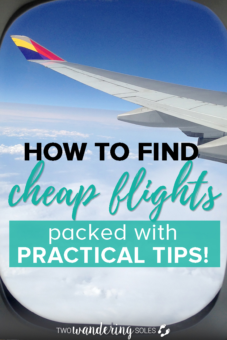 How to Find Cheap Flights: Packed with 17 Practical Tips You Can Use Today