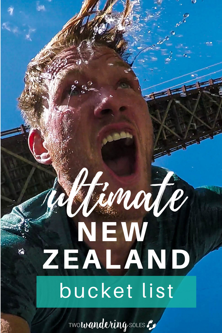 The Ultimate New Zealand Bucket List: These are the best Things to Do in New Zealand!