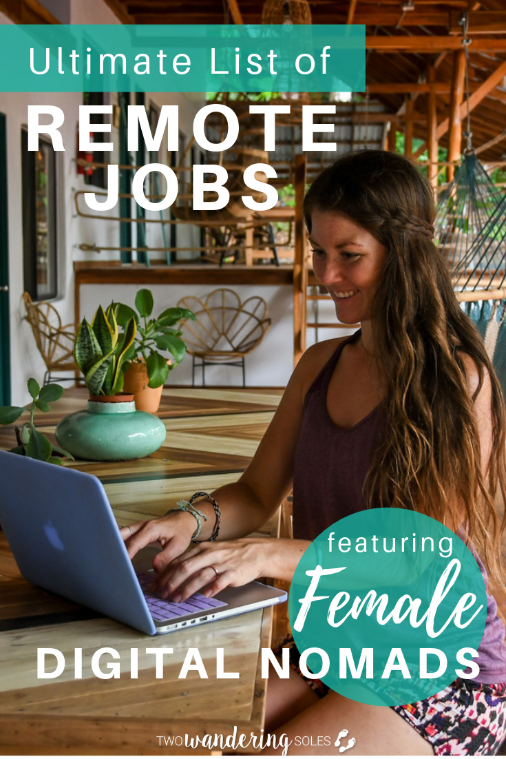 29 Digital Nomad Jobs and Advice for Getting Started from Female Nomads