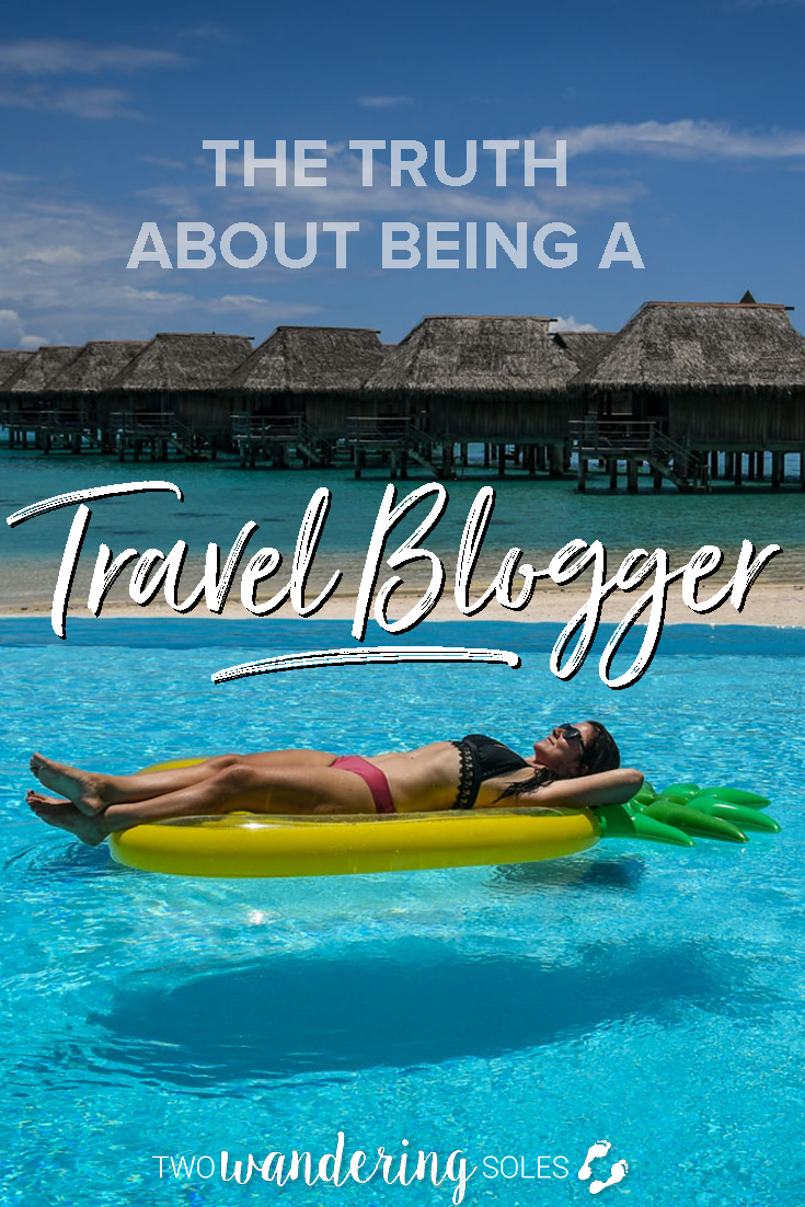 16 Things Nobody Tells You About Being a Travel Blogger