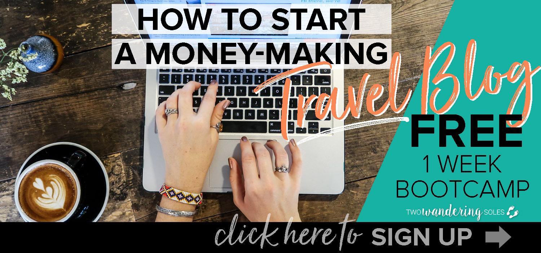 Make Money Travel Blogging Sign up for Course