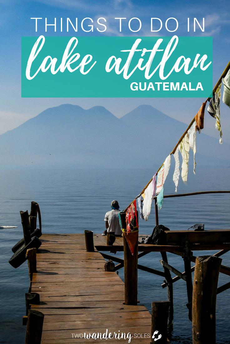 Things to Do in Lake Atitlan Guatemala