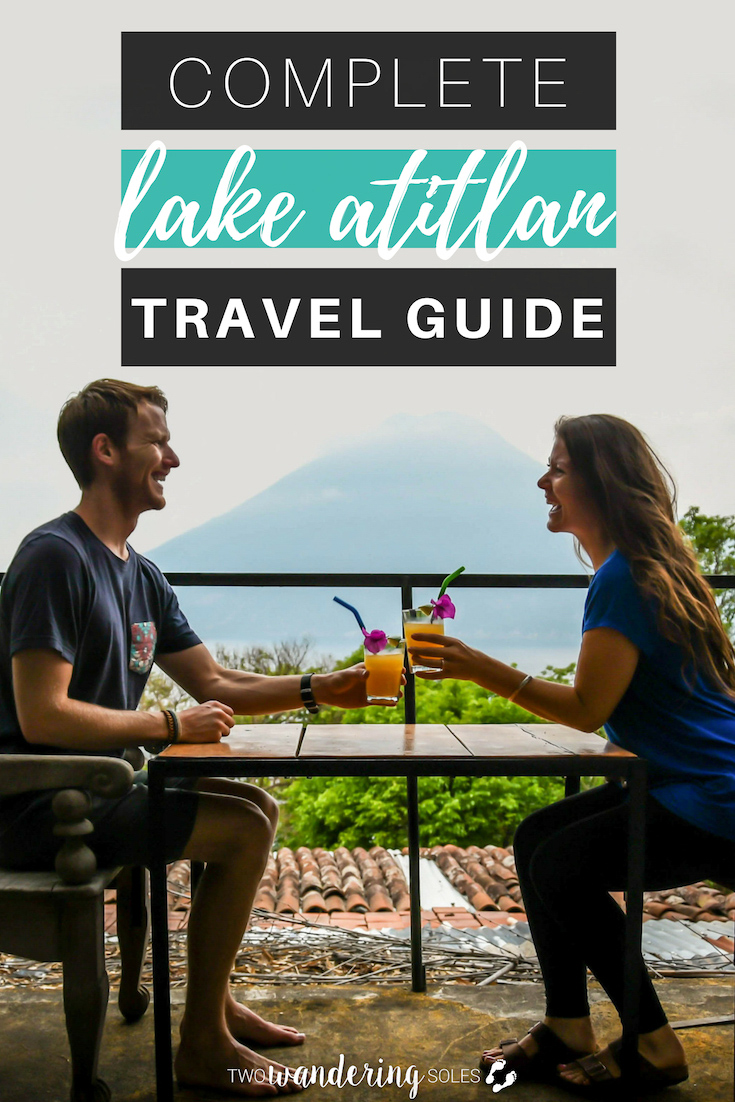 Things to Do in Lake Atitlan Guatemala: Complete Travel Guide