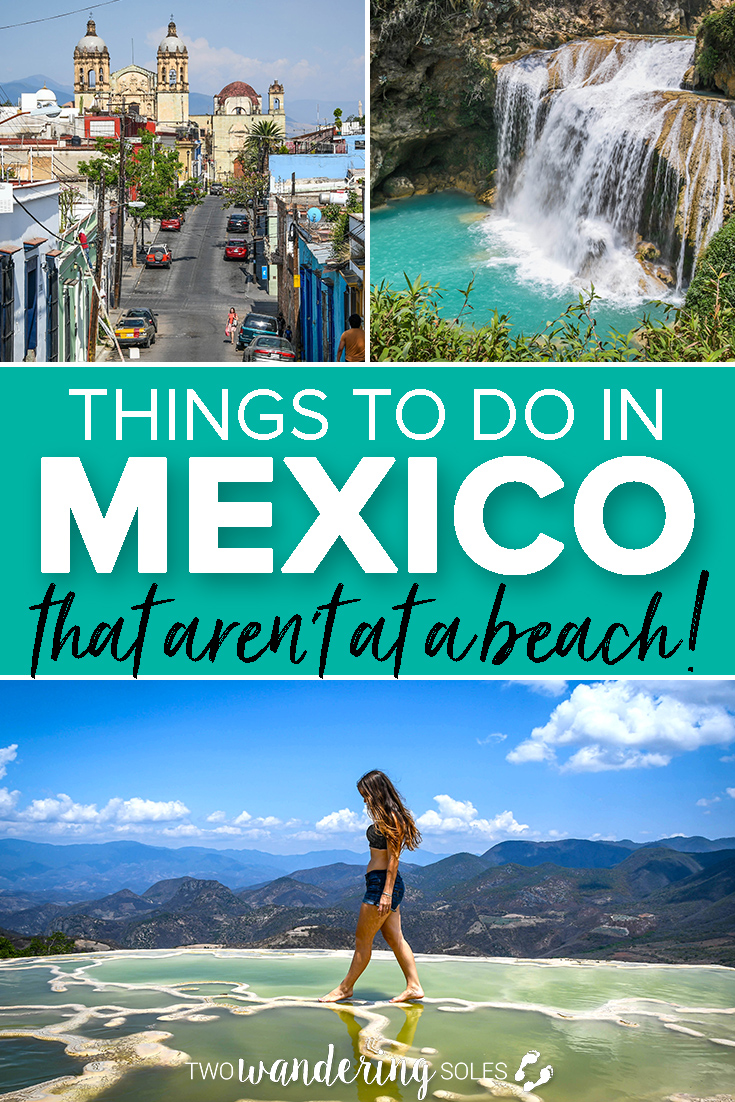 Best Things to Do in Mexico that are NOT Beaches