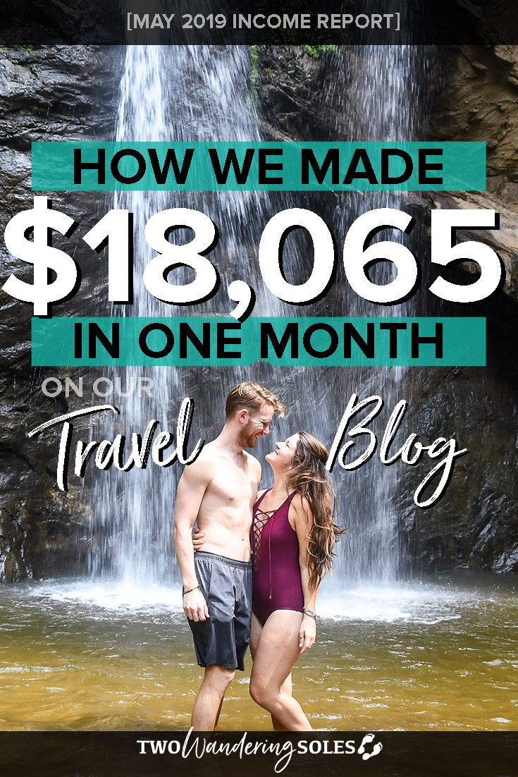 Travel Blogging Income Report May 2019 Two Wandering Soles