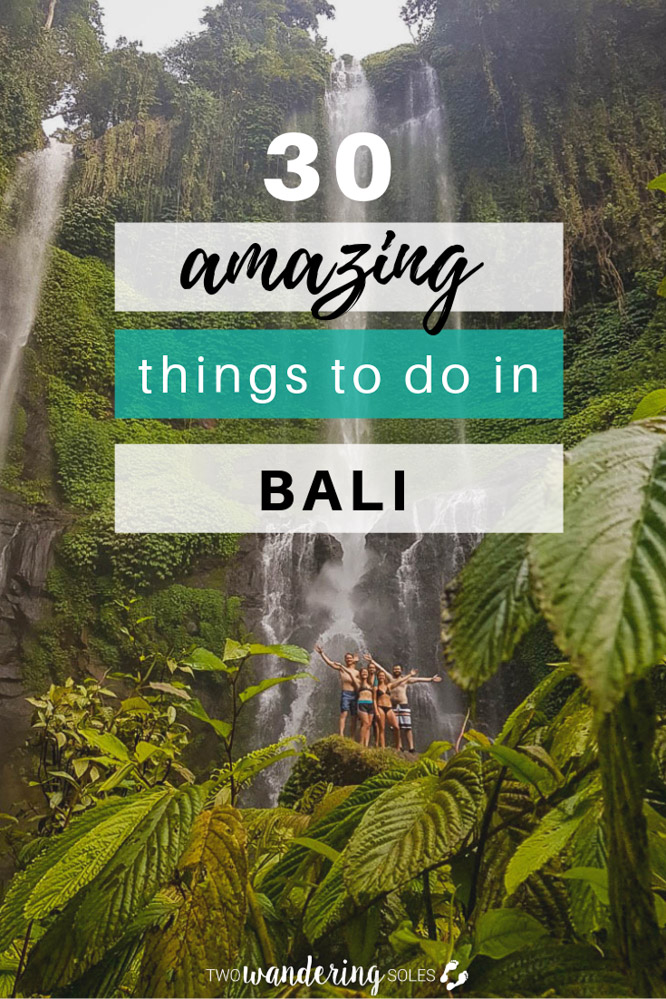 30 Amazing Things to Do in Bali, Indonesia