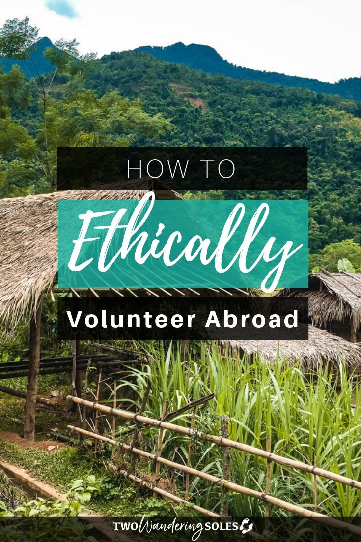 How to Volunteer Abroad Ethically | Two Wandering Soles