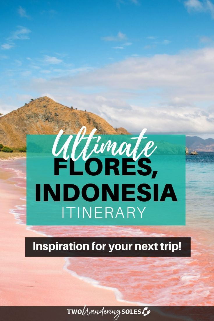 Things to do in Flores , Indonesia | Two Wandering Soles