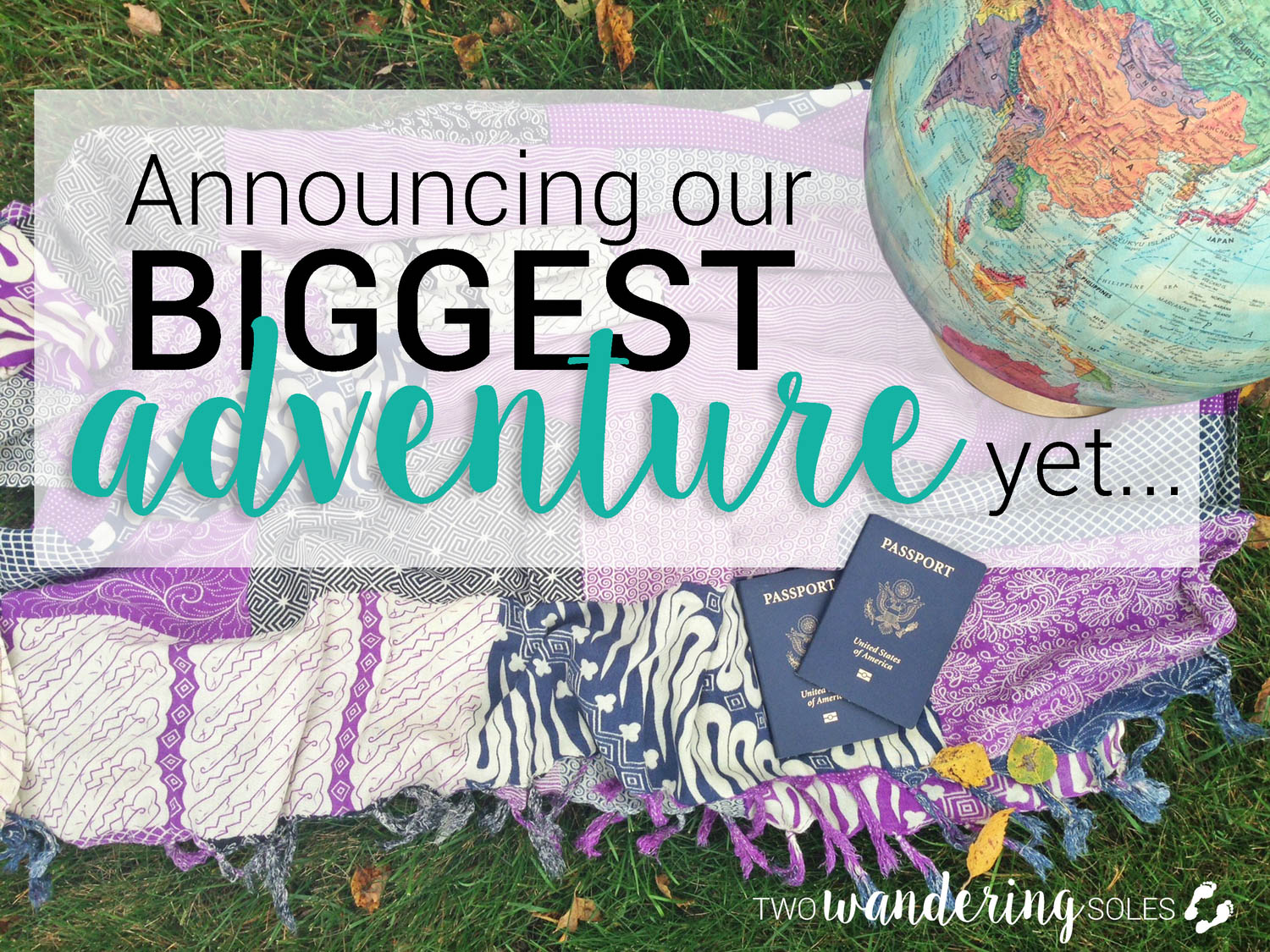 Announcing Our Biggest Adventure Yet