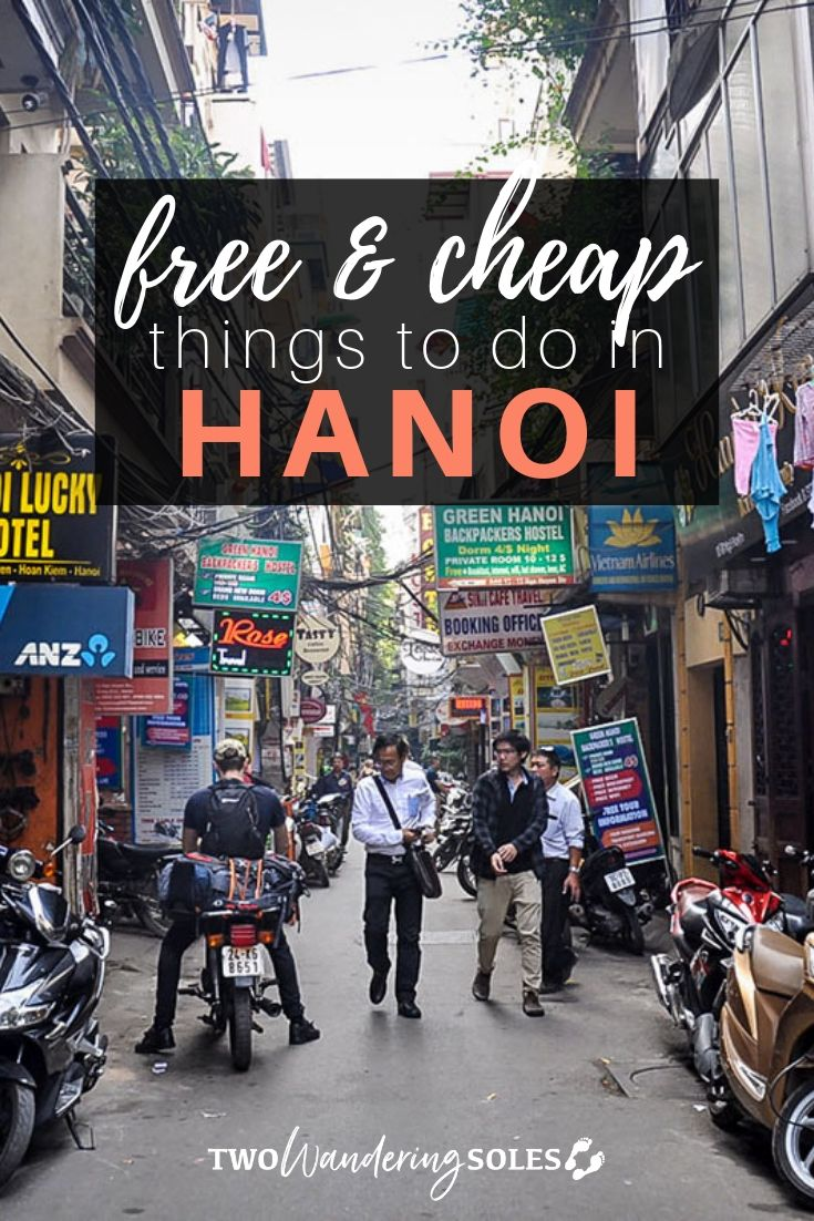 Free & Cheap Things to do in Hanoi | Two Wandering Soles
