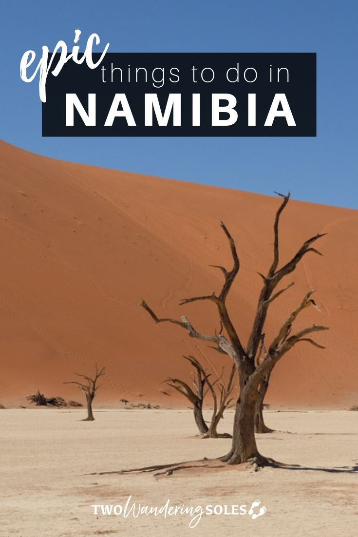 Epic Things to Do Namibia on a Budget | Two Wandering Soles