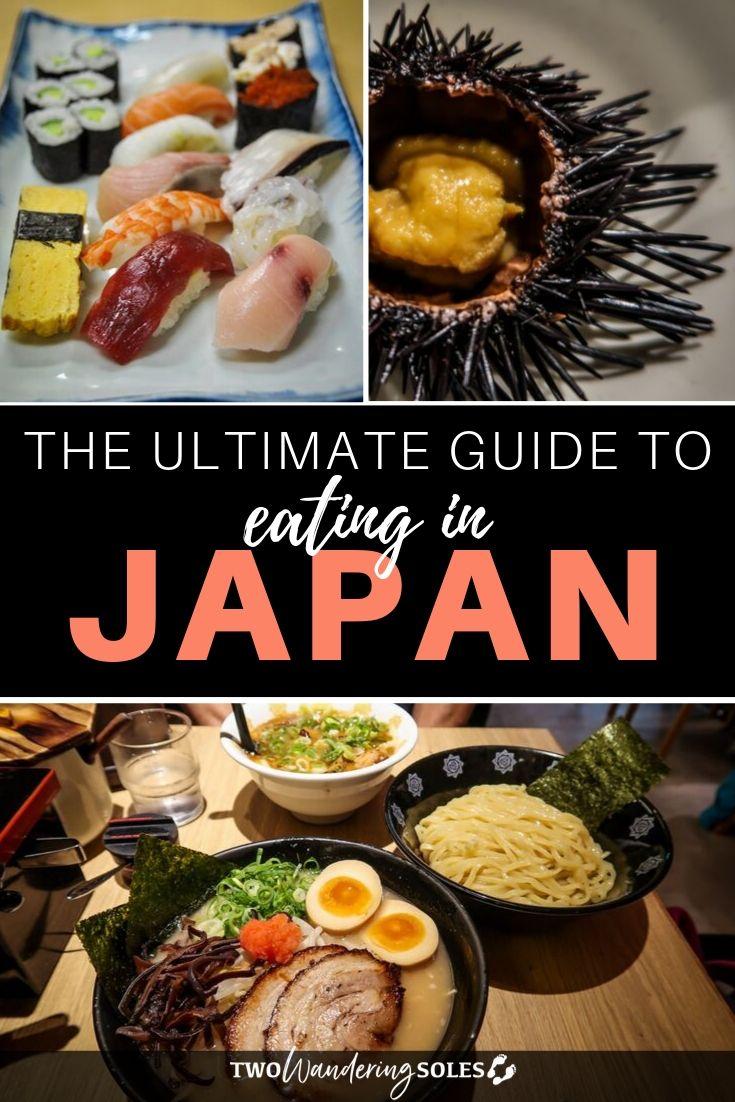 Foods to Eat in Japan | Two Wandering Soles