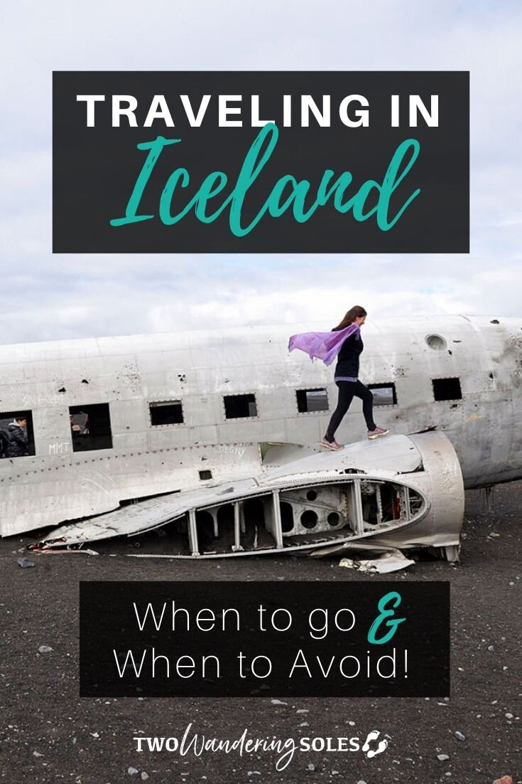 Best Time to Visit Iceland | Two Wandering Soles
