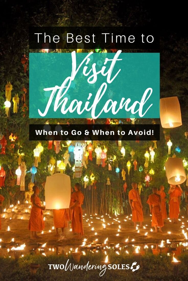 Best Time to Visit Thailand | Two Wandering Soles