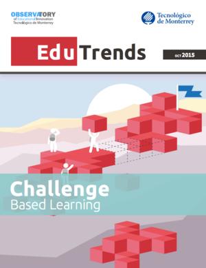 Edu Trends Challenge-Based Learning