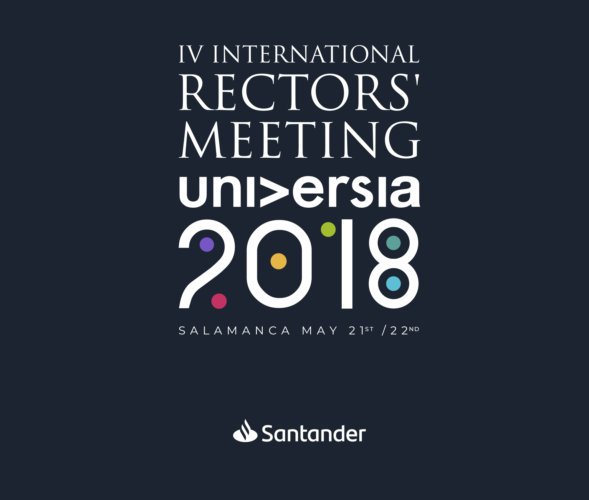 IV International Rectors' Meeting Universia 2018