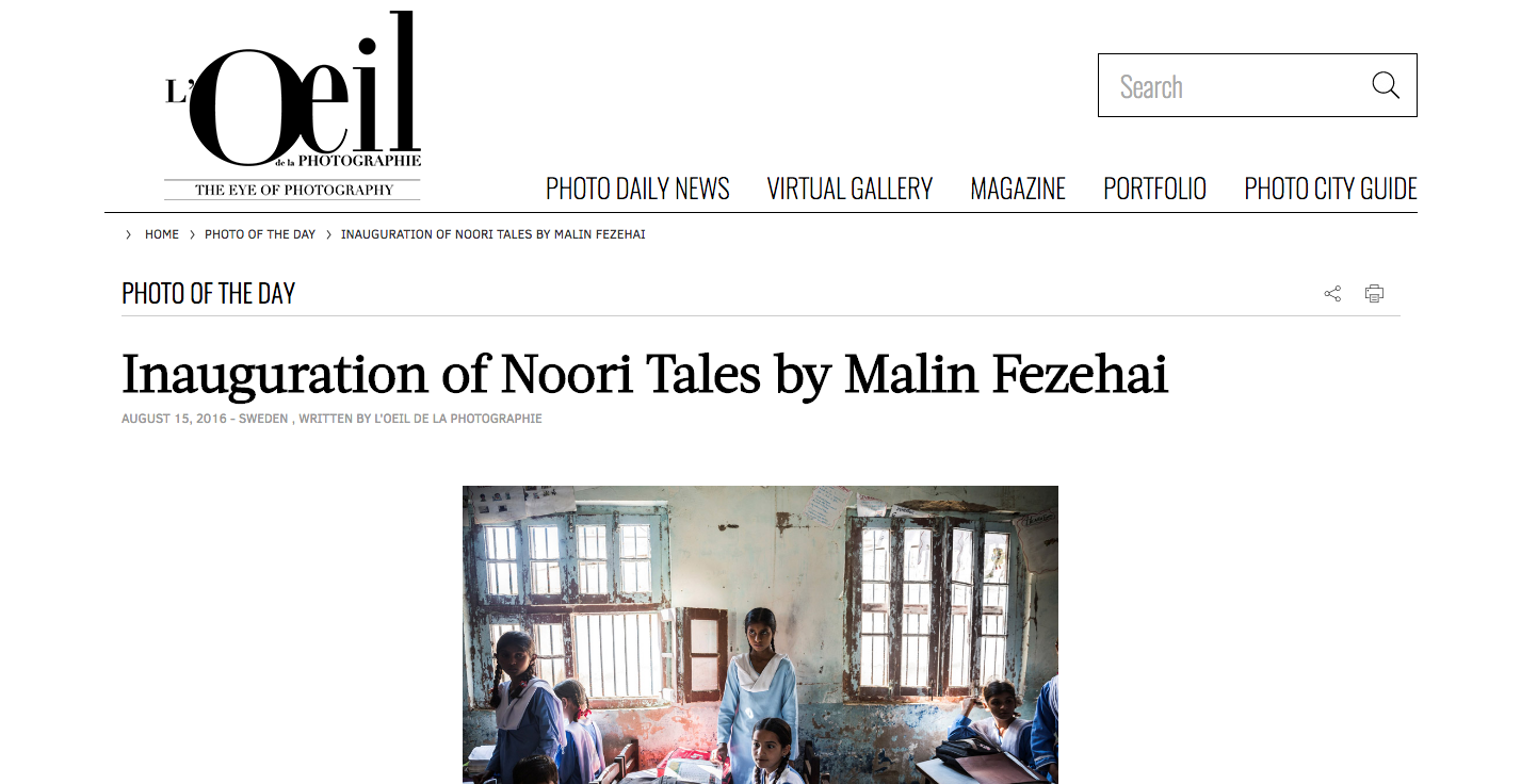 The Eye of Photography   http://www.loeildelaphotographie.com/en/2016/08/15/article/159916340/inauguration-of-noori-tales-by-malin-fezehai/