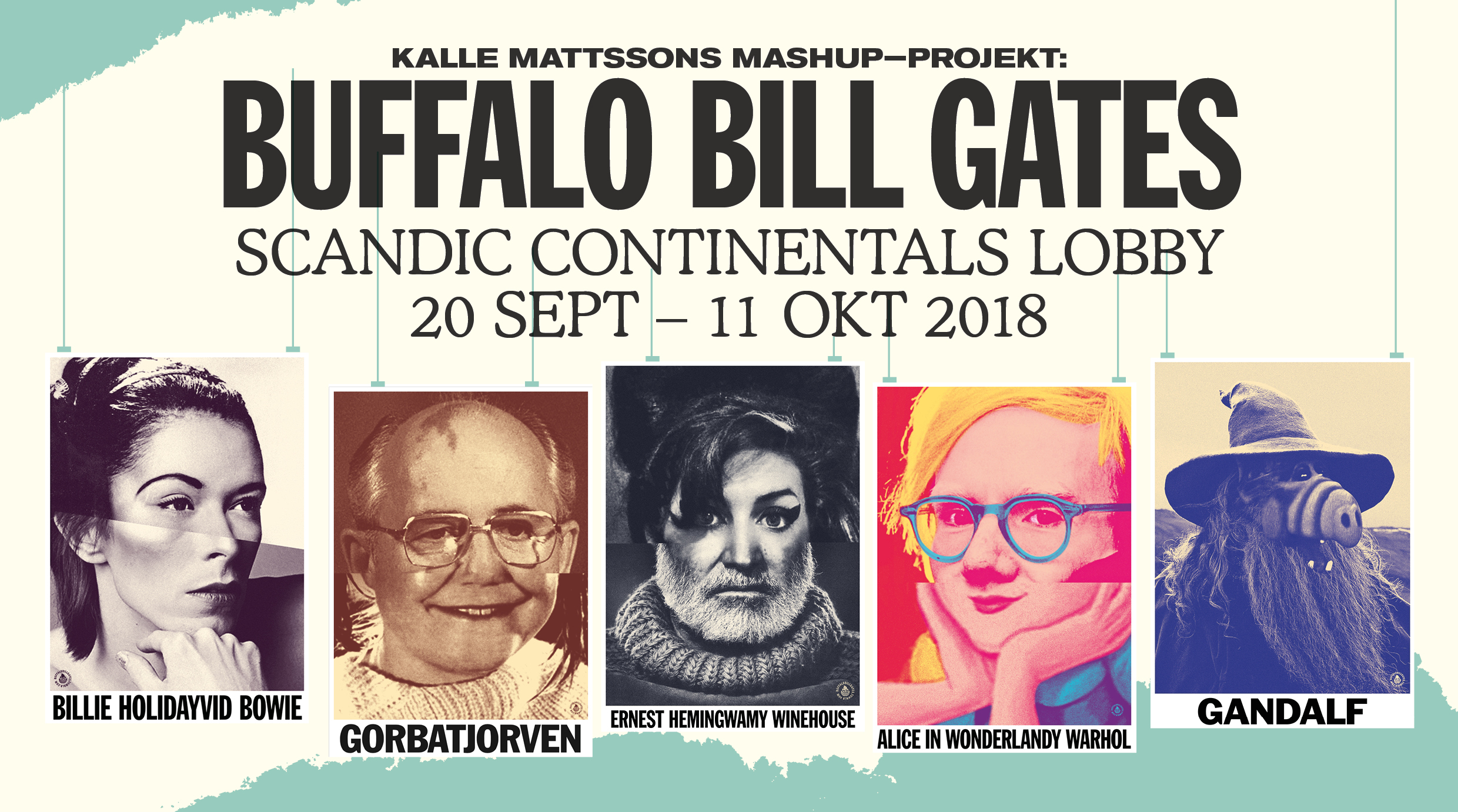 Buffalo Bill Gates Exhibition  Producing an illustration exhibition called  Buffalo Bill Gates  with artist Kalle Mattsson at Scandic Continental.