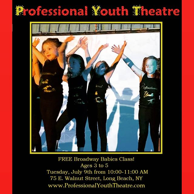 Calling all Broadway Babies for a FREE class this Tuesday, July 9th from 10:00-11:00 AM!  Children ages 3-5 are welcome.  We'll see you this Tuesday at our studios - 75 E. Walnut Street, 2nd Floor, Long Beach, NY.  #PYTtheplacetobe #summer2019