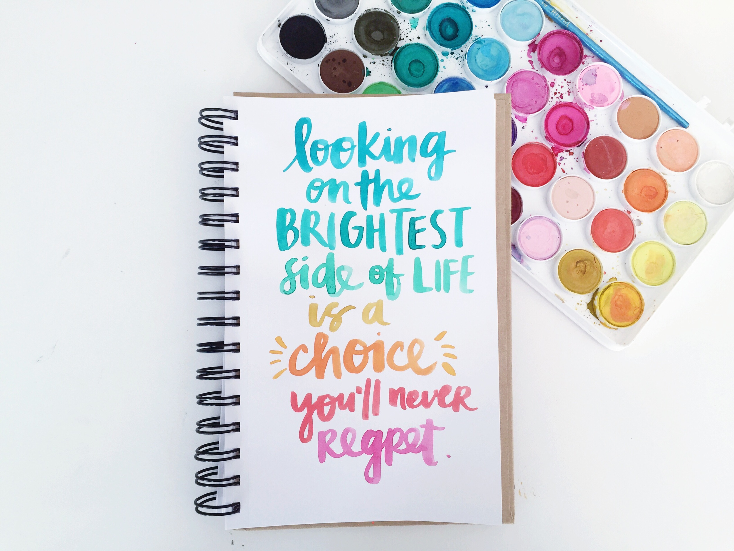 looking on the brightest side of life is a choice you'll never regret.