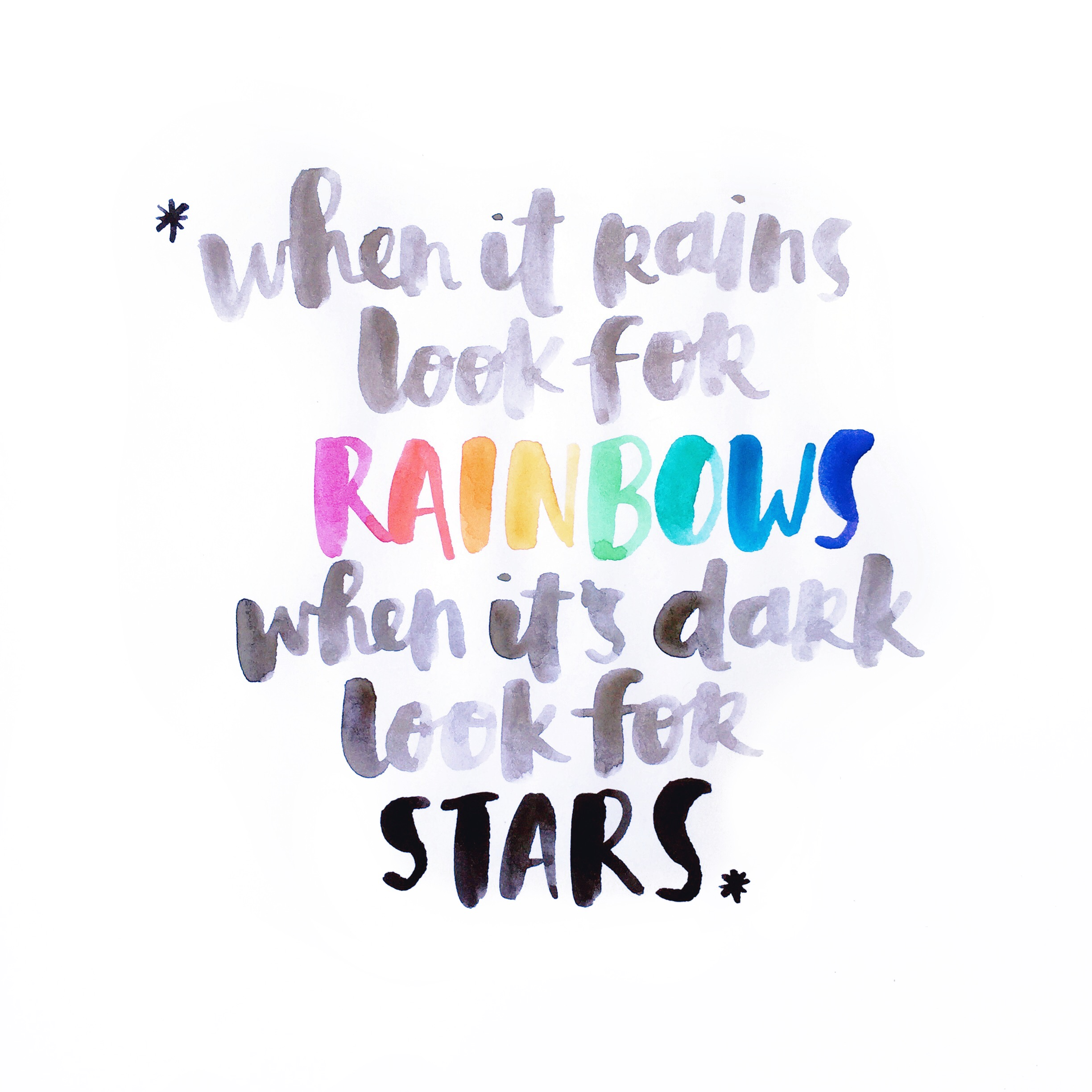 When it rains look for rainbows | Amy Tangerine