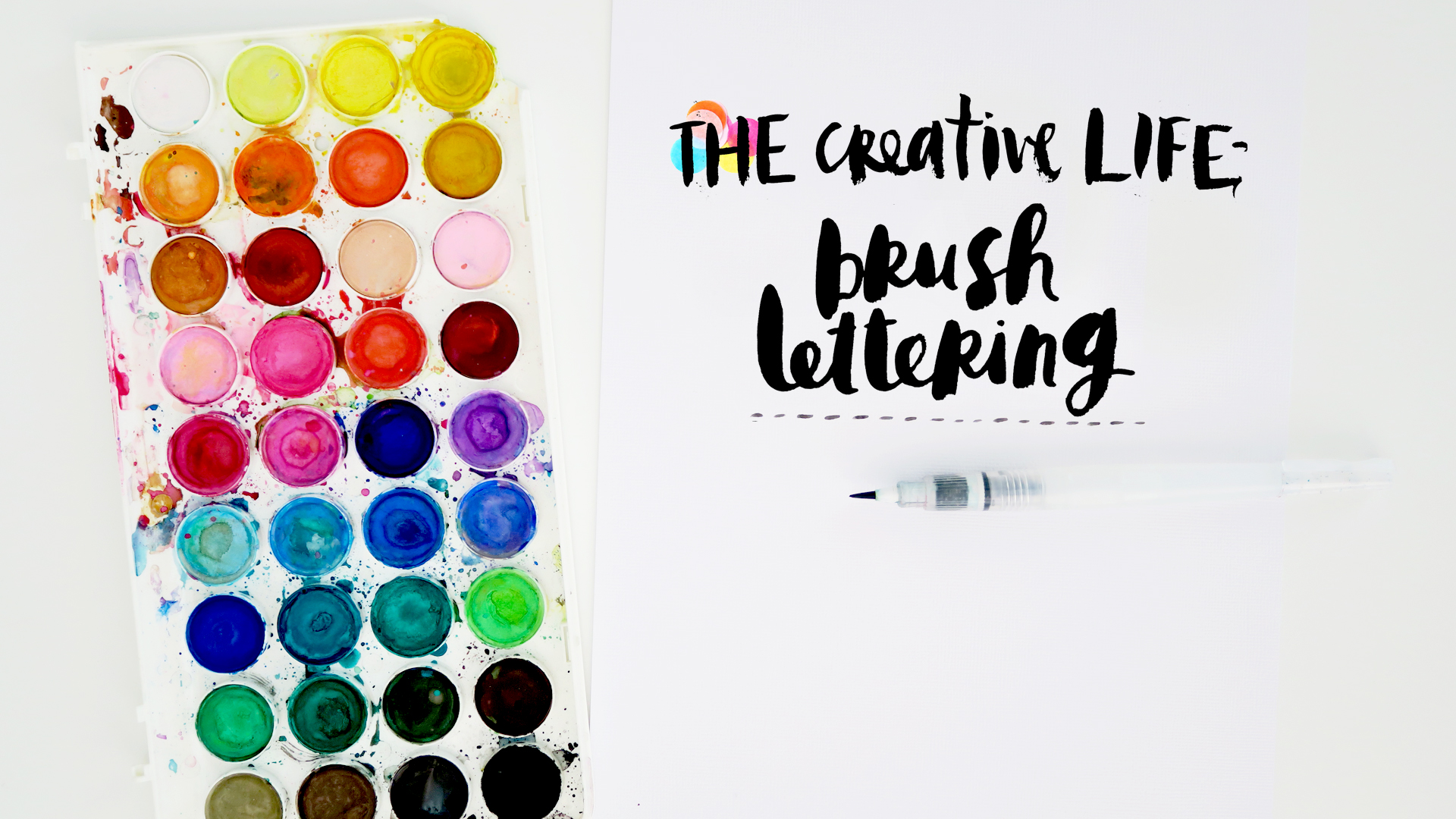 The Creative Life Brush Lettering